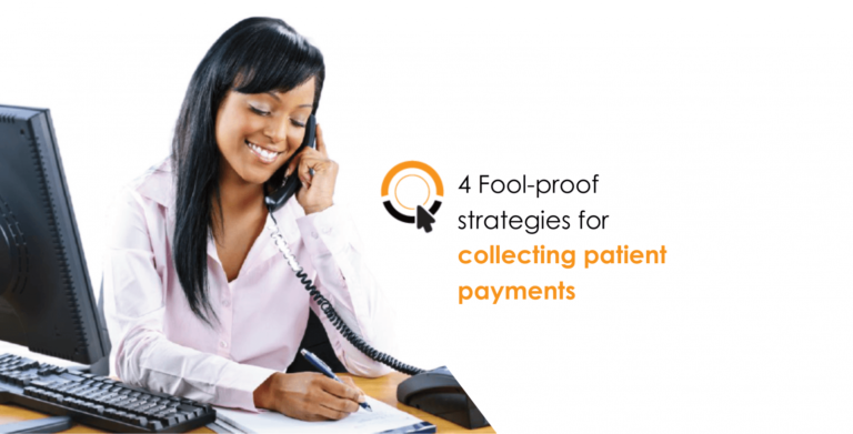 4 Fool-proof strategies for collecting patient payments