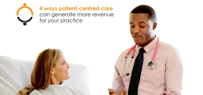 4 ways patient-centred care can generate revenue