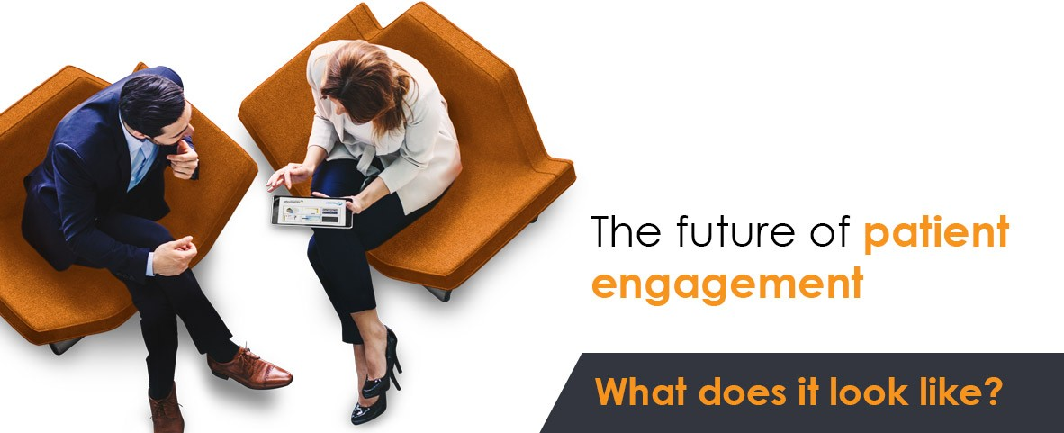 The future of patient engagement