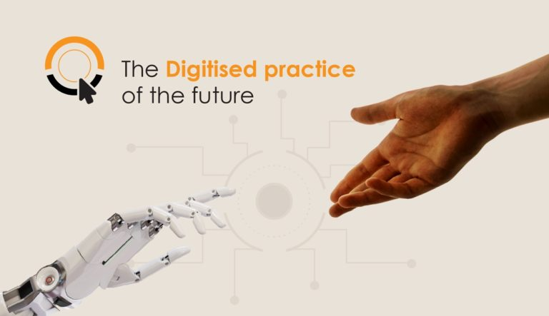 The digitised practice of the future