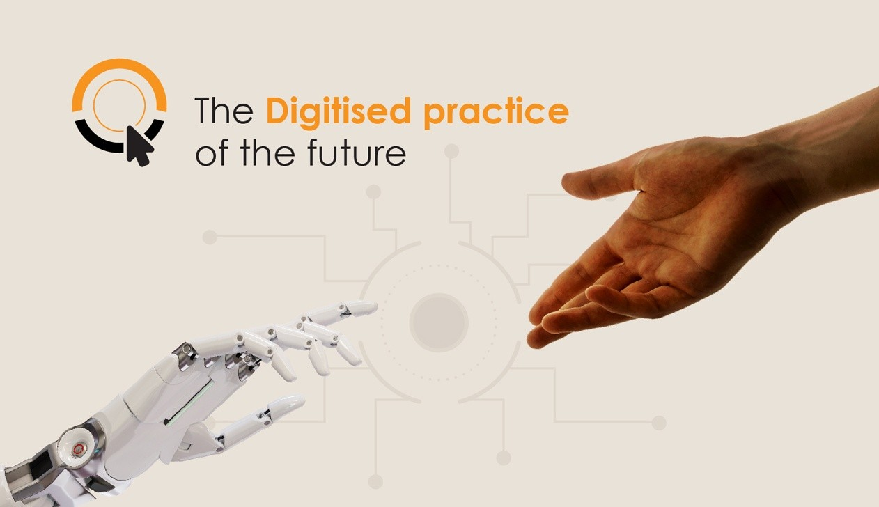 Digitised practice of the future