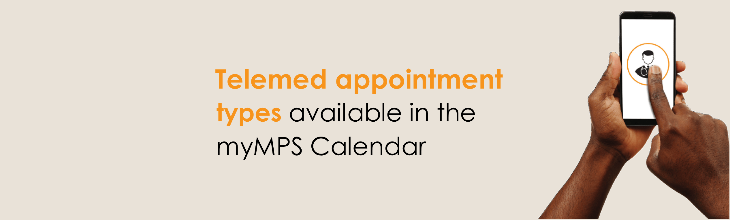 Telehealth appointment types available in the myMPS Calendar
