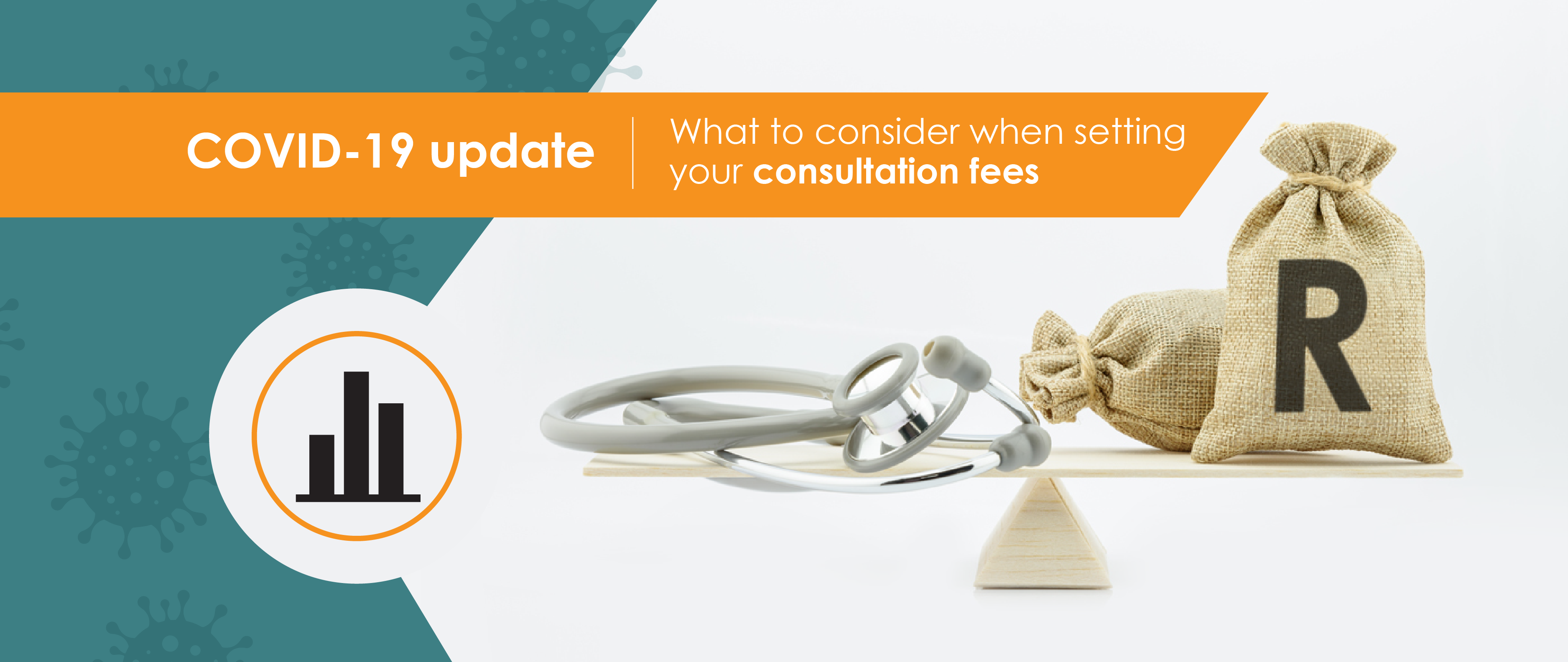What to consider when setting your consultation fees – COVID-19 update