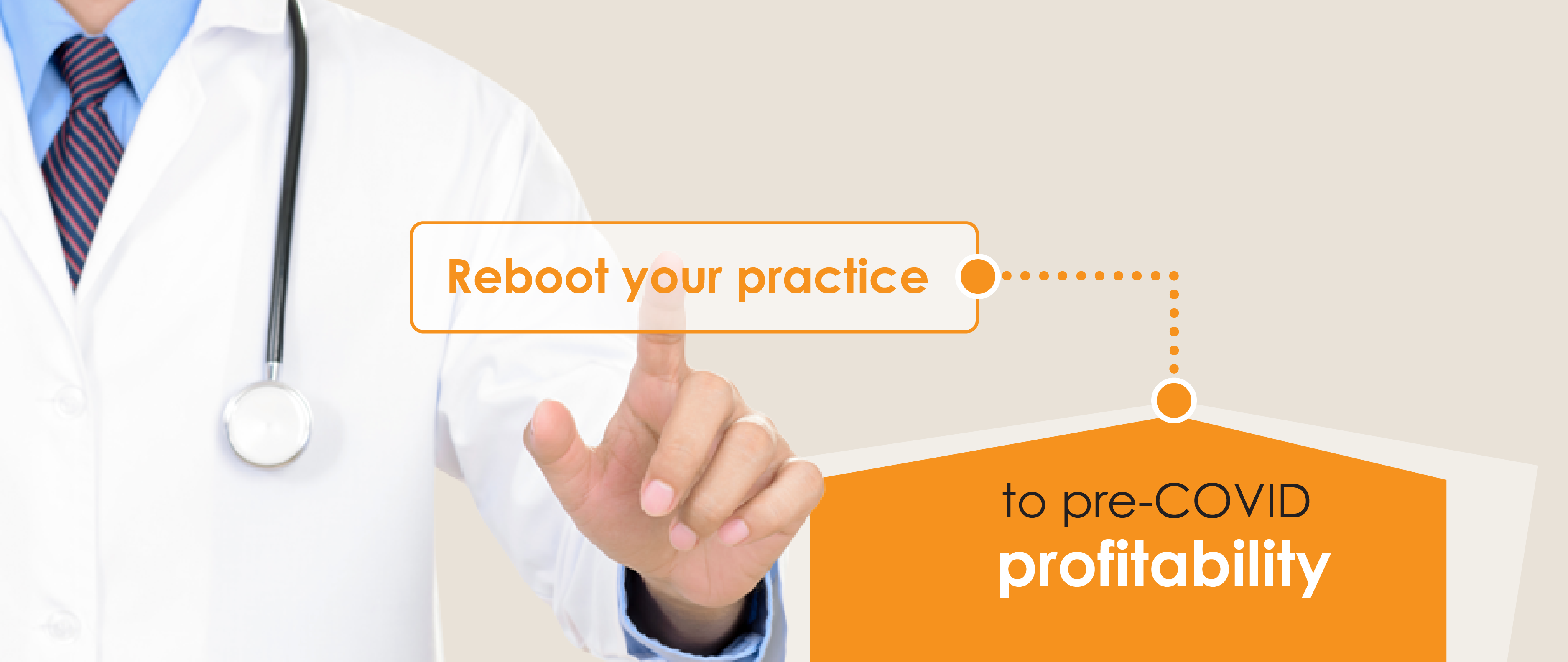 Reboot your practice to pre-COVID profitability