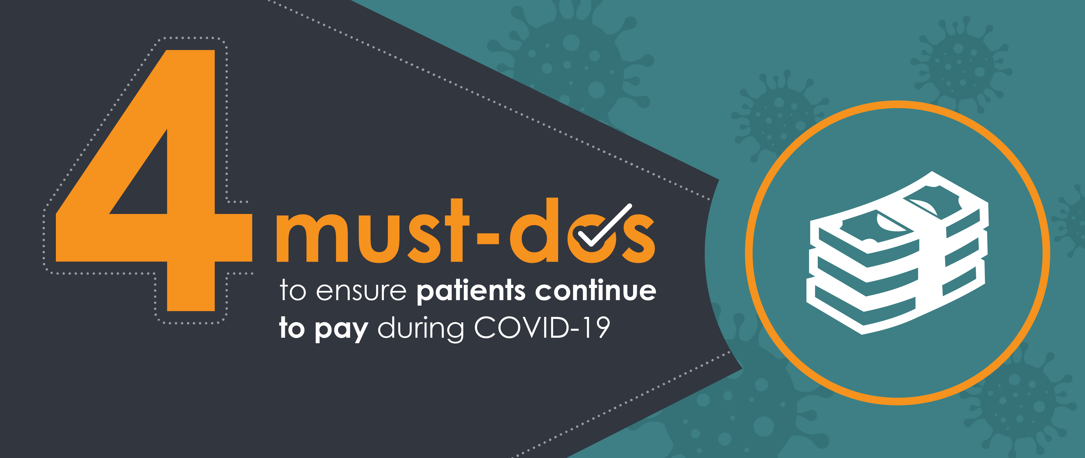 4 must-dos to ensure patients continue to pay during COVID-19 pandemic