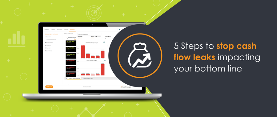 5 Steps to stop cash flow leaks impacting your bottom line