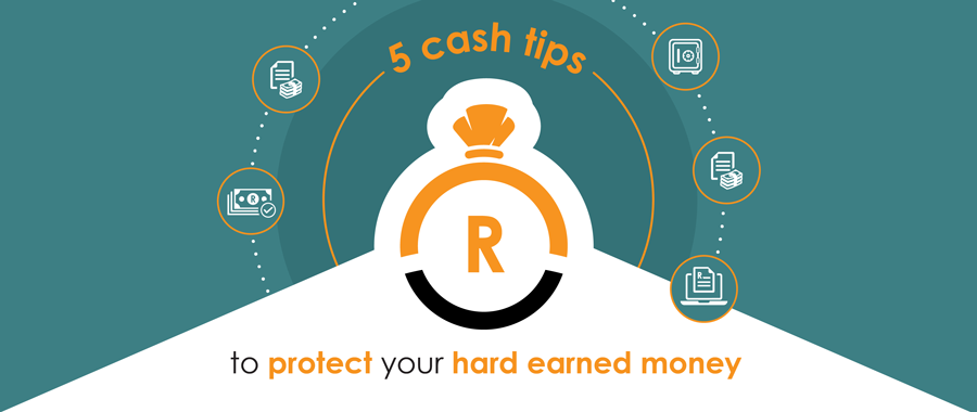 5 tips to protect your hard-earned cash