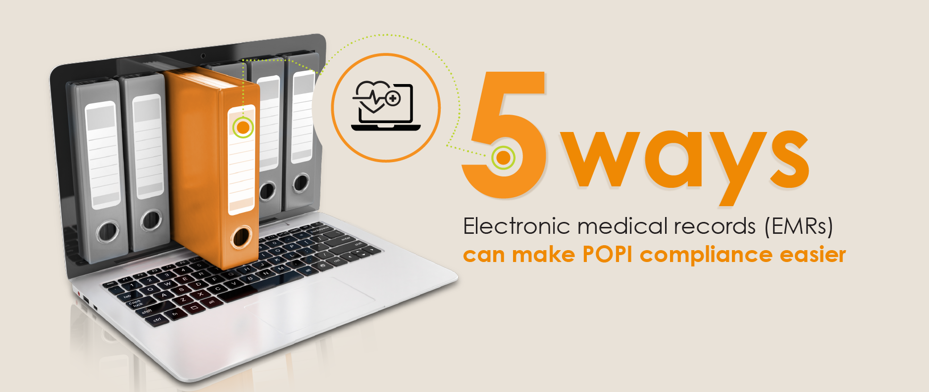 5 Ways to make POPI compliance easier with Electronic Medical Records (EMRs)