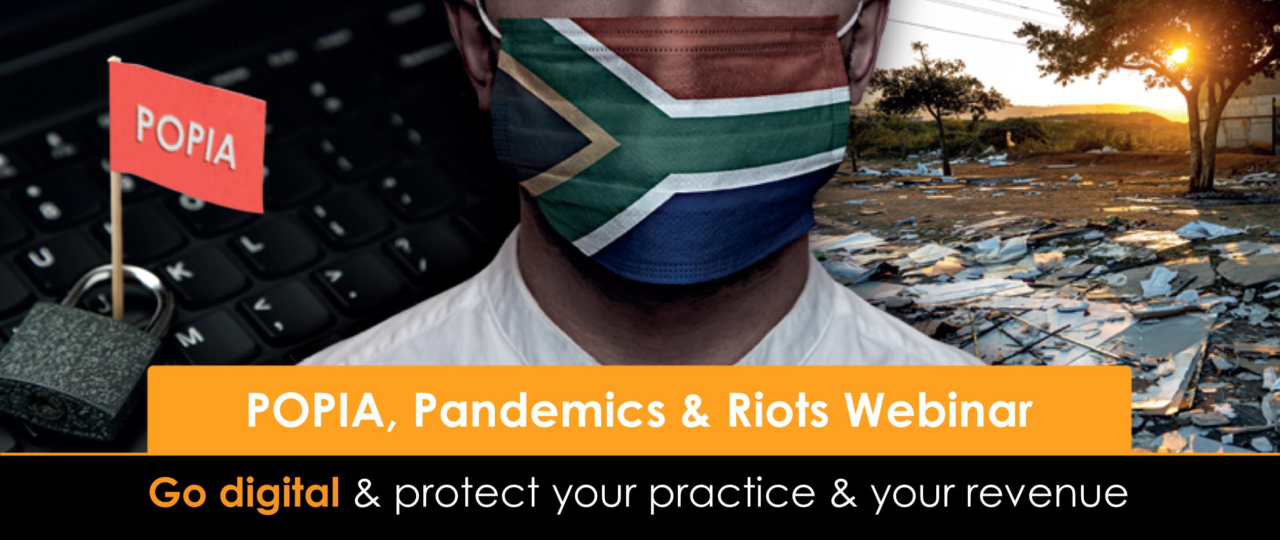 POPIA, Pandemics & Riots – Go digital & protect your practice & your revenue