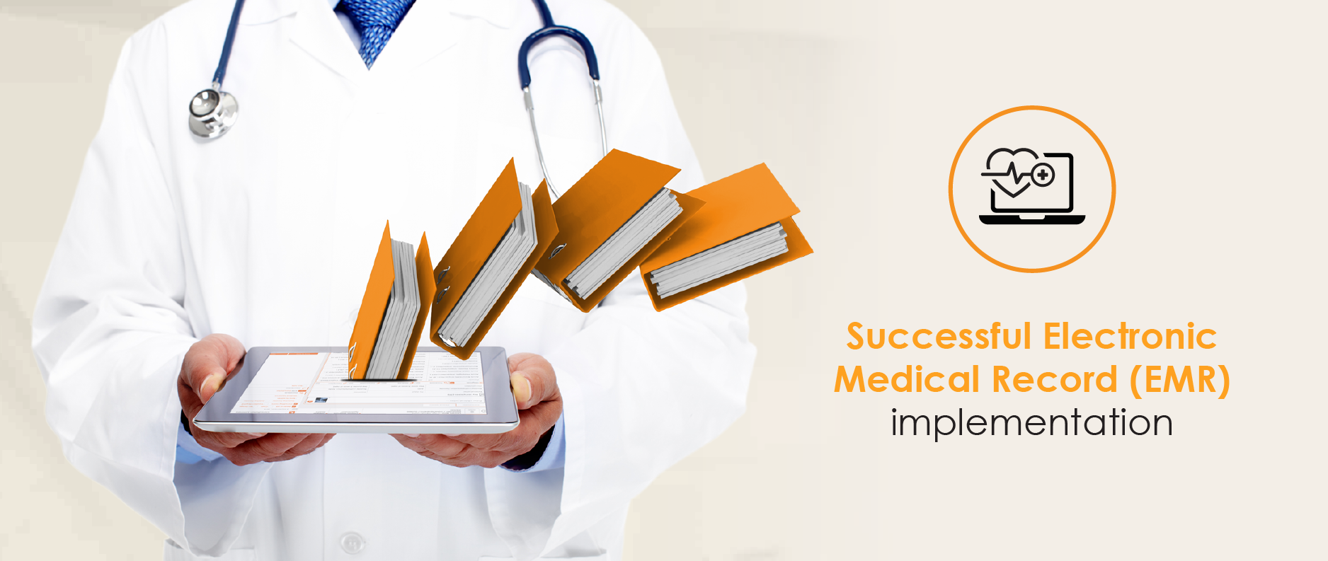 Successful Electronic Medical Record (EMR) implementation