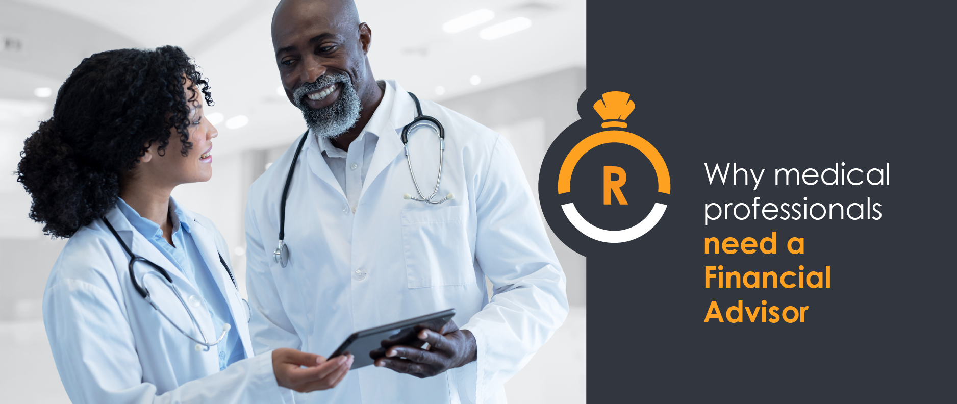 Why medical professionals need a Financial Advisor